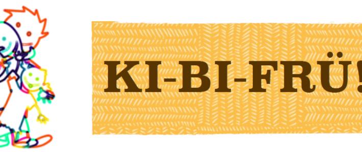 KIBIFRÜ im Mai